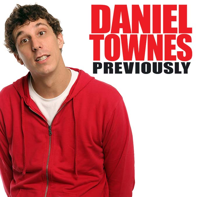 Previously Comedy Special Full Length Daniel Townes